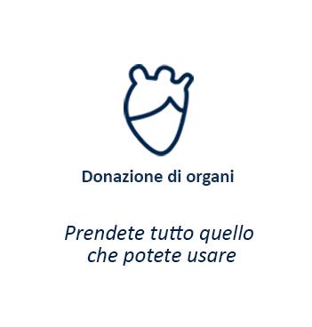 Donazione di organi - Prendete tutto quello che potete usare